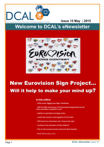 New Eurovision Sign Project...  up? Welcome to DCAL's eNewsletter