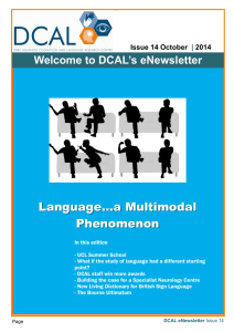 Language…a Multimodal  Phenomenon Welcome to DCAL's eNewsletter