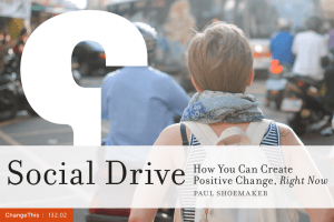 Social Drive How You Can Create Right Now