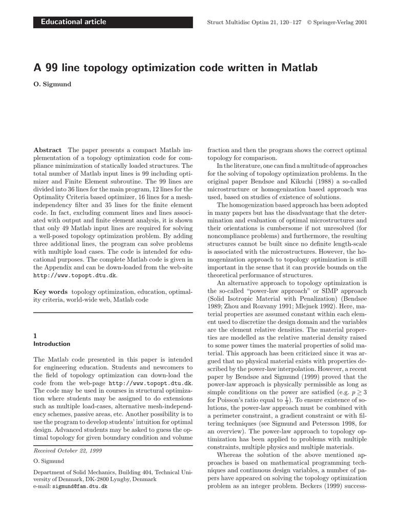 A 99 line topology optimization code written in Matlab Educational