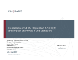 Rescission of CFTC Regulation 4.13(a)(4) and Impact on Private Fund Managers
