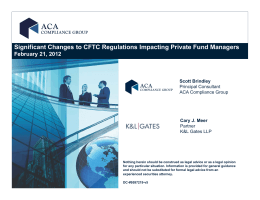 Significant Changes to CFTC Regulations Impacting Private Fund Managers