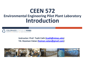 CEEN 572 Introduction Environmental Engineering Pilot Plant Laboratory th (