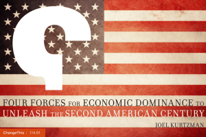 FOUR FORCES ECONOMIC DOMINANCE UNLEASH SECOND AMERICAN CENTURY