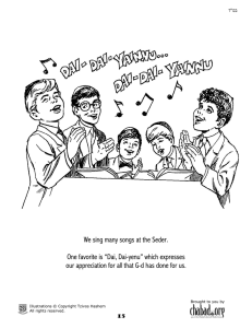 We sing many songs at the Seder.