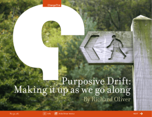 Purposive Drift: Making it up as we go along By Richard Oliver 31.06