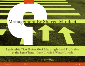 Management By Shared Mindset Leadership That Makes Work Meaningful and Profitable