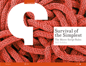 Survival of the Simplest The Micro-Script Rules Bill Schley
