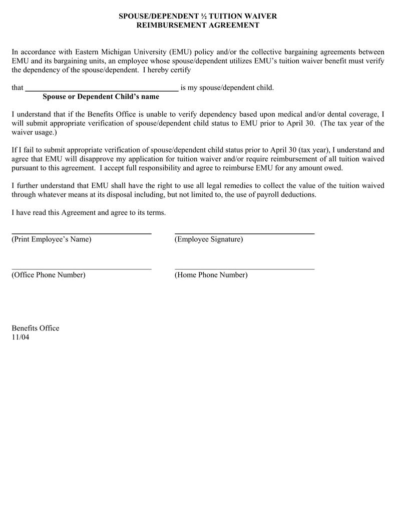 SPOUSE/DEPENDENT ½ TUITION WAIVER REIMBURSEMENT AGREEMENT