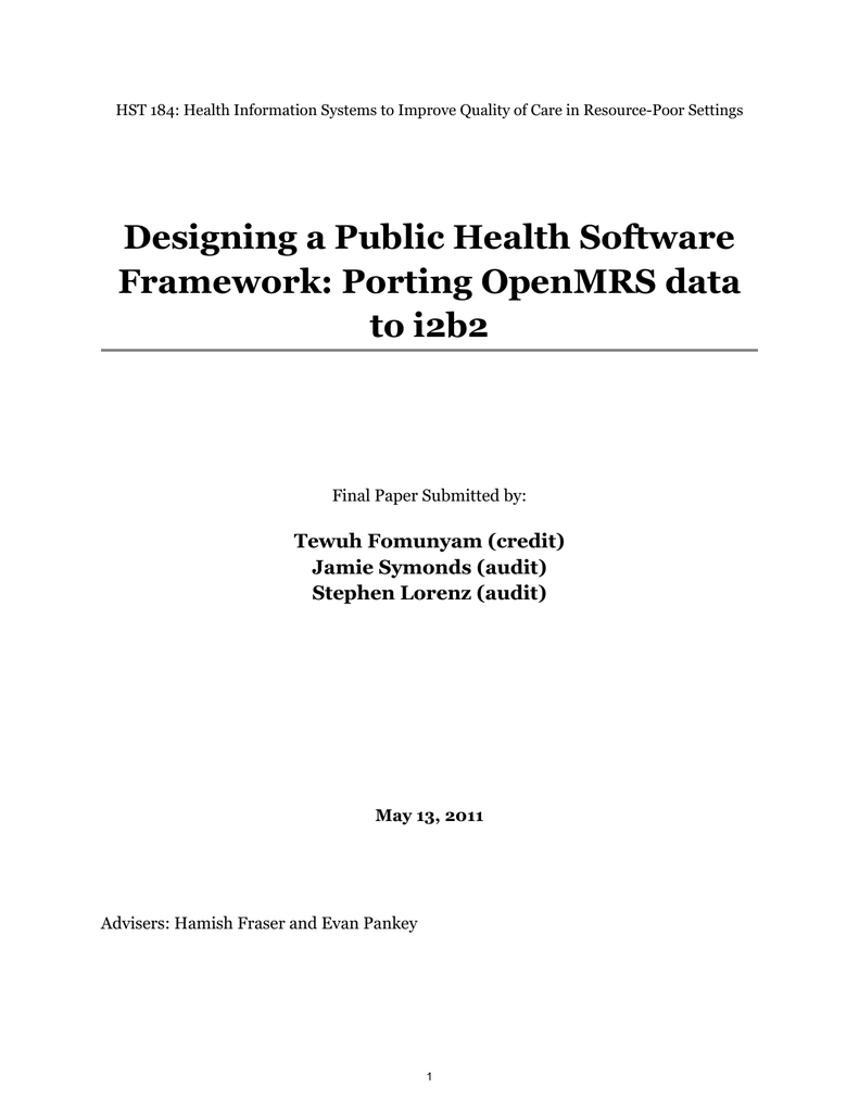 Designing A Public Health Software Framework Porting Openmrs Data To I2b2