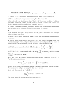 PRACTICE  HOUR  TEST (Throughout, µ denotes Lebesgue measure... 1.  (20 pts)  If J  is a...