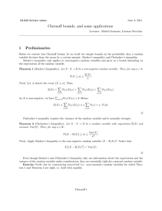 Chernoff bounds, and some applications 1 Preliminaries