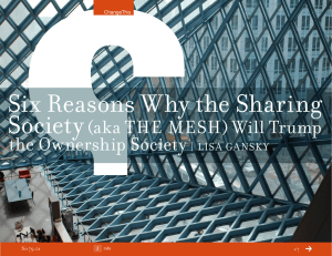 Six Reasons Why the Sharing Society  (aka