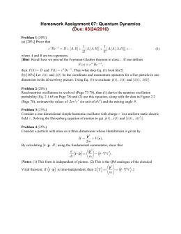 Homework Assignment 07: Quantum Dynamics ( ) Due: 03/24/2016