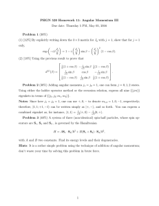 PHGN 520 Homework 11: Angular Momentum III Problem 1 (30%)