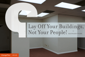 Lay Off Your Buildings, Not Your People!  maynard webb