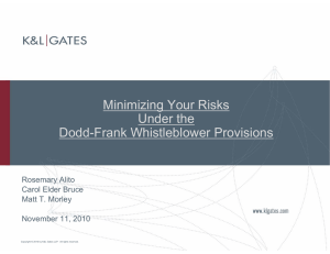 Minimizing Your Risks Under the Dodd-Frank Whistleblower Provisions Rosemary Alito