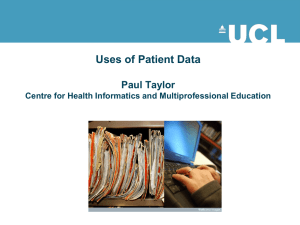 Uses of Patient Data  Paul Taylor