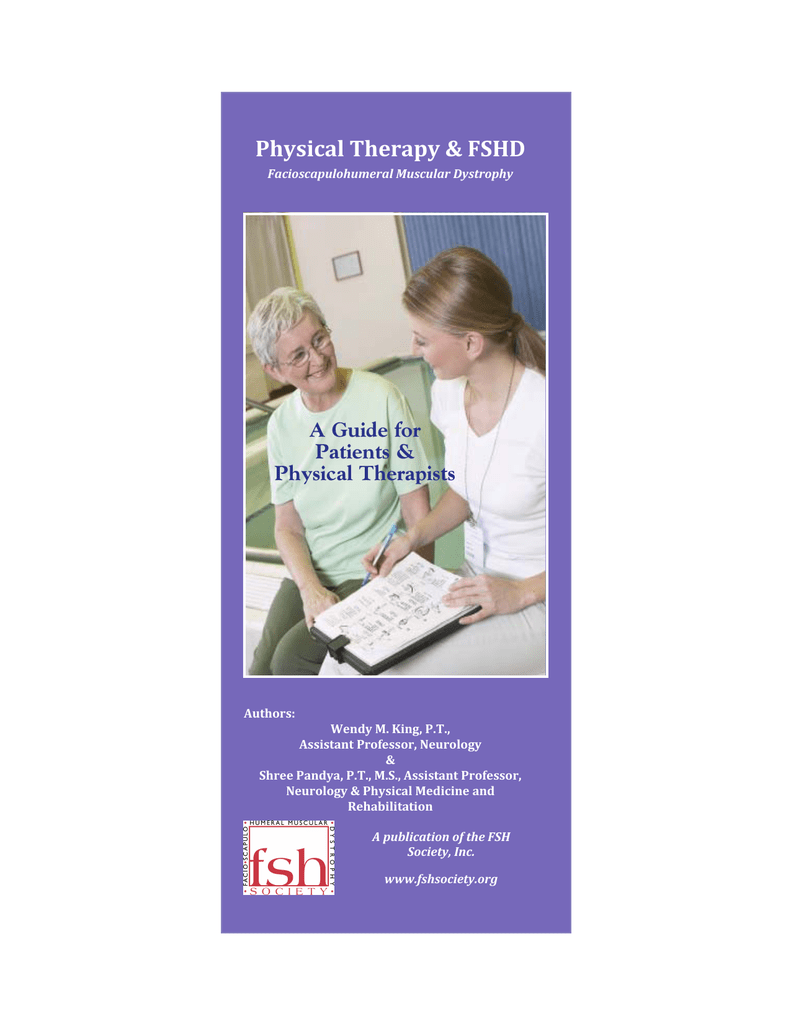 Physical Therapy & FSHD A Guide for Patients & Physical