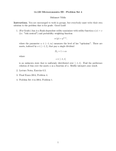 14.123 Microeconomics III— Problem Set 4 Muhamet Yildiz Instructions.