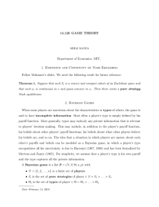 14.126  GAME  THEORY Department of Economics, MIT,
