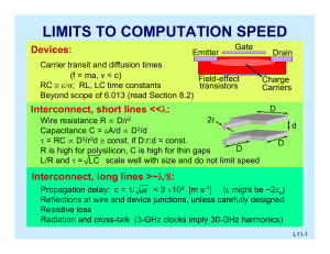 LIMITS TO COMPUTATION SPEED Devices:
