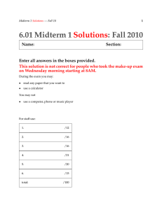 6.01  Midterm 1 :  Fall  2010 Solutions