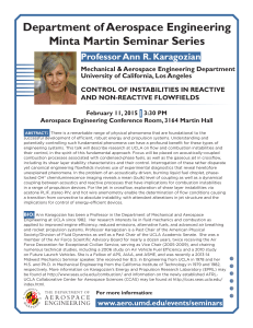 Department of Aerospace Engineering Minta Martin Seminar Series Professor Ann R. Karagozian