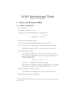 14.581 Internationa l Trade 1 Eaton and Kortum (2002)