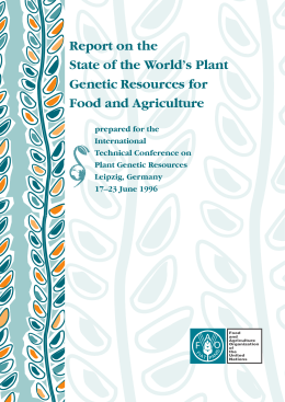 Report on the State of the World's Plant Genetic Resources for