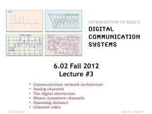 6.02 Fall 2012 Lecture #3