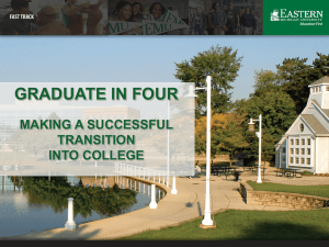 GRADUATE IN FOUR MAKING A SUCCESSFUL TRANSITION INTO COLLEGE
