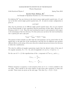 MASSACHUSETTS INSTITUTE OF TECHNOLOGY Physics Department 8.044 Statistical Physics I Spring Term 2013
