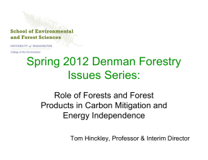 Spring 2012 Denman Forestry Issues Series: Role of Forests and Forest