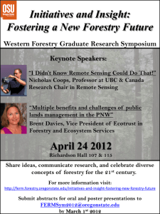 Initiatives and Insight: Fostering a New Forestry Future Keynote Speakers:
