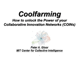Coolfarming How to unlock the Power of your Collaborative Innovation Networks (COINs)
