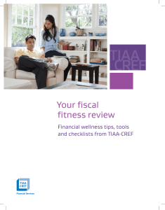 Your fiscal fitness review Financial wellness tips, tools and checklists from TIAA-CREF