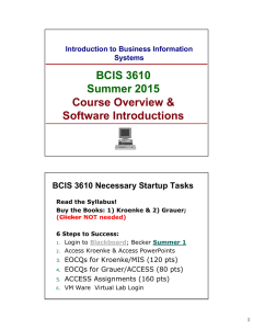 BCIS 3610 Summer 2015 Course Overview & Software Introductions