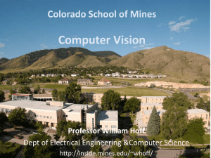 Computer Vision Colorado School of Mines Professor William Hoff