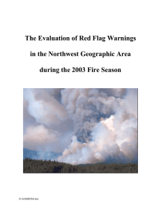 The Evaluation of Red Flag Warnings  in the Northwest Geographic Area