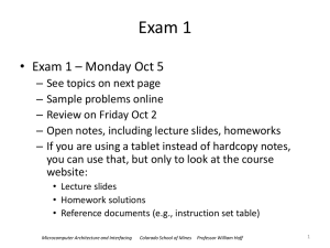 Exam 1 Exam 1 – Monday Oct 5 •