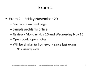 Exam 2 Exam 2 – Friday November 20 •
