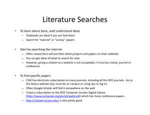 Literature Searches To learn about basic, well understood ideas • Start by searching the internet