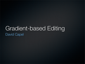 Gradient-based Editing David Capel
