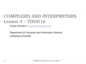COMPILERS AND INTERPRETERS Lesson 4 – TDDD16 Linköping University