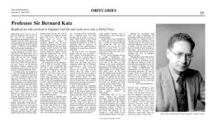 Professor Sir Bernard Katz OBITUARIES Biophysicist who arrived in England with