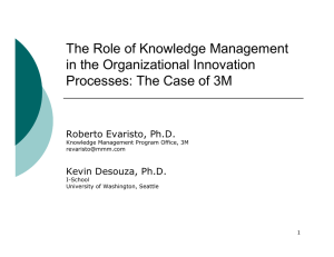 The Role of Knowledge Management in the Organizational Innovation Roberto Evaristo, Ph.D.