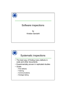 Software inspections Systematic inspections