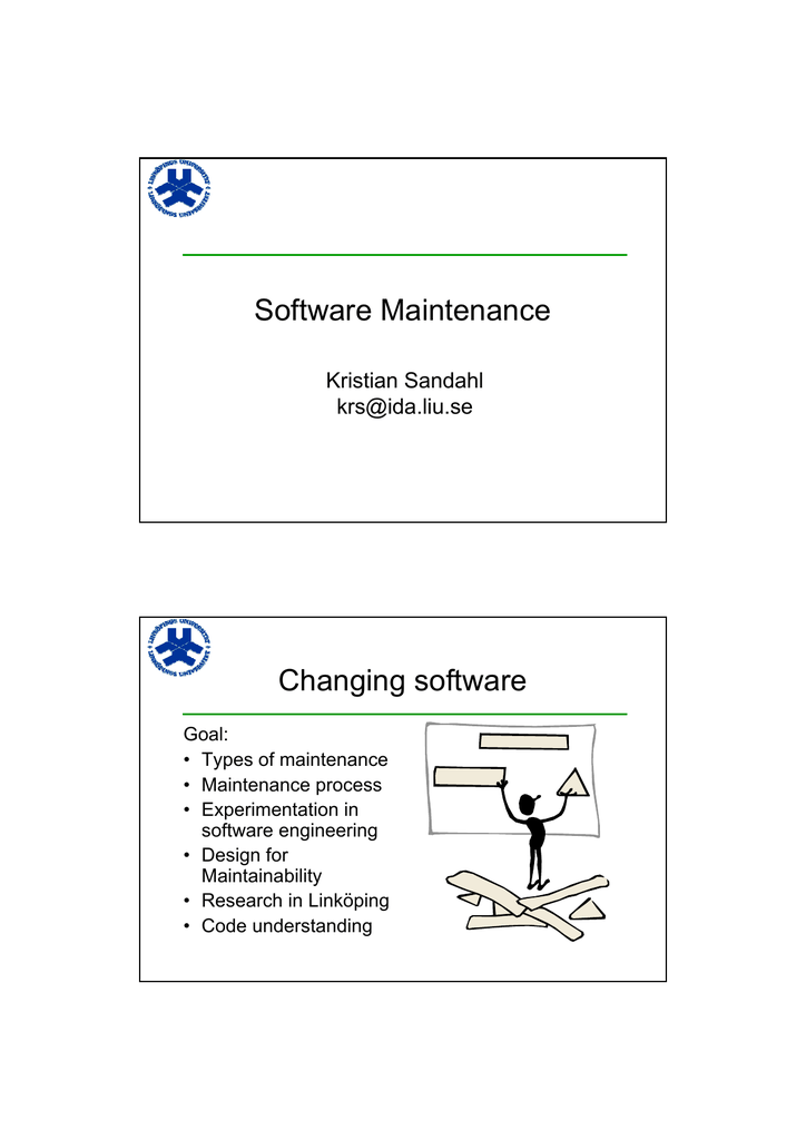 Software Maintenance Changing Software Kristian Sandahl
