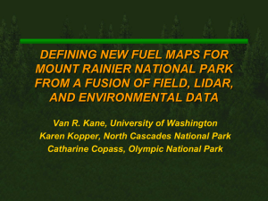 DEFINING NEW FUEL MAPS FOR MOUNT RAINIER NATIONAL PARK AND ENVIRONMENTAL DATA
